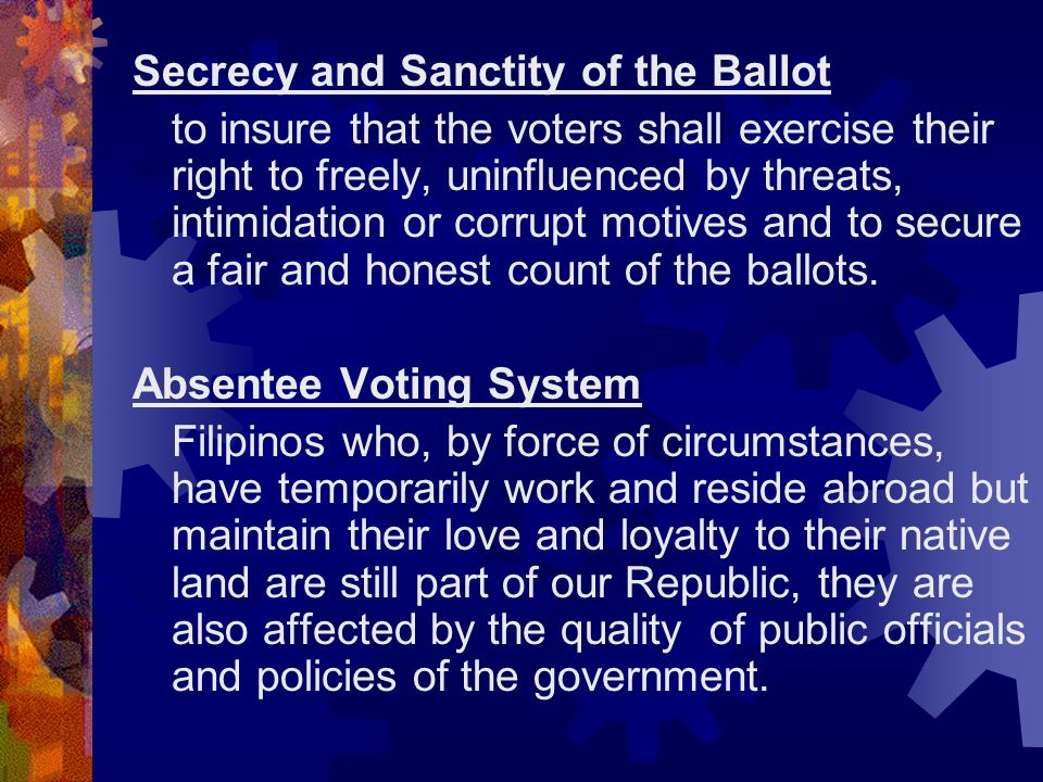 Secrecy and Sanctity of the Ballot