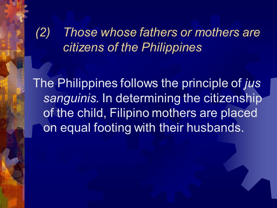 (2) Those whose fathers or mothers are citizens of the Philippines