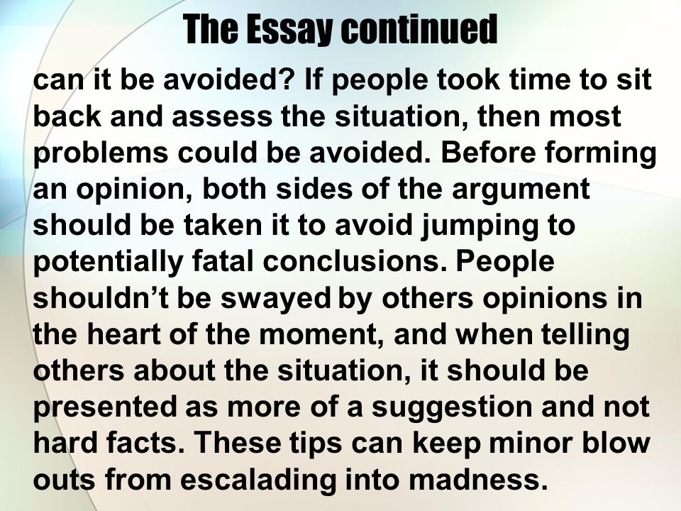 The Essay continued