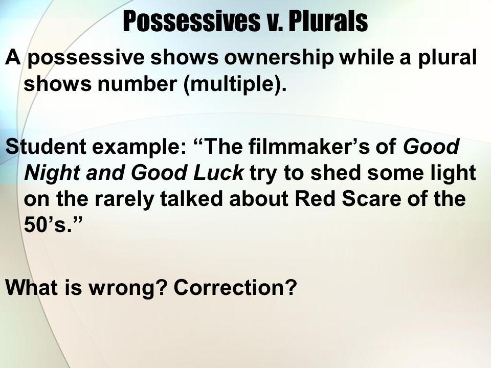 Possessives v. Plurals