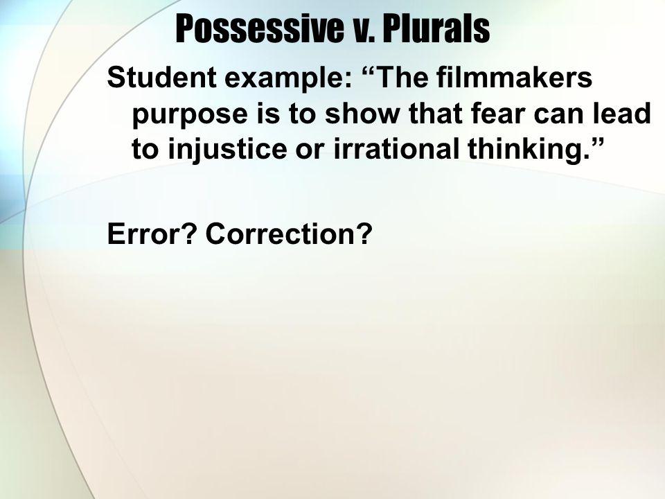 Possessive v. Plurals