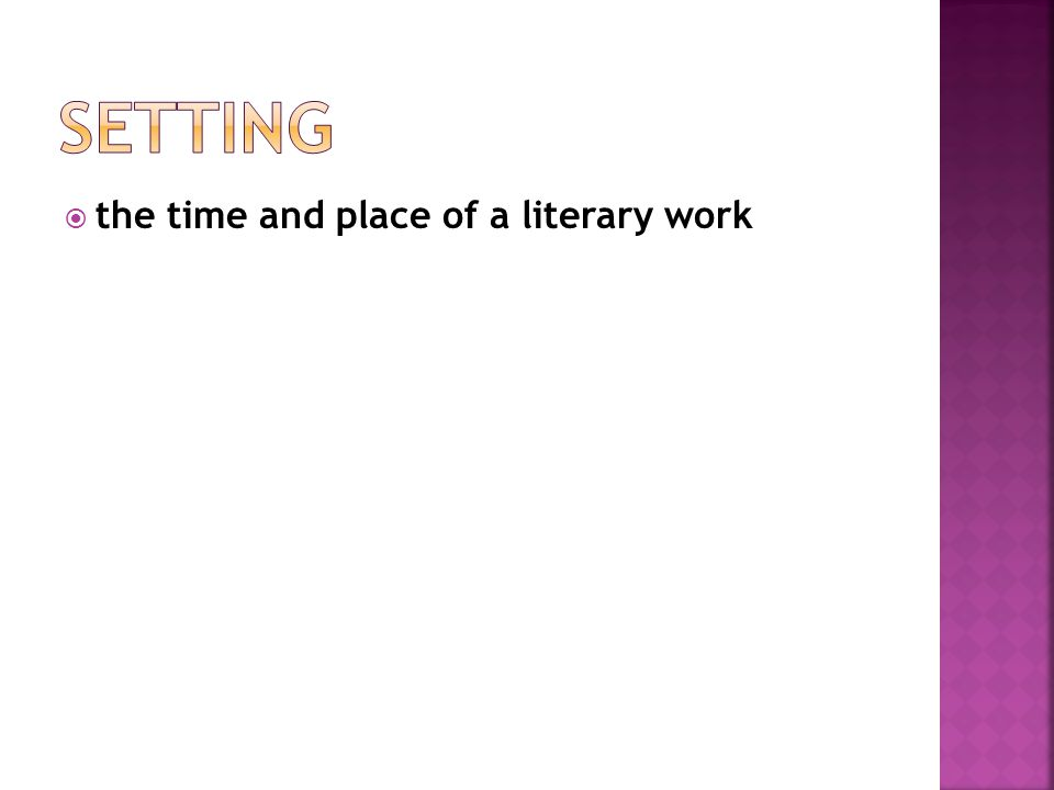 Setting the time and place of a literary work