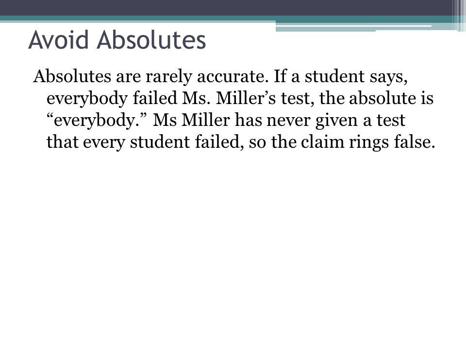 Avoid Absolutes