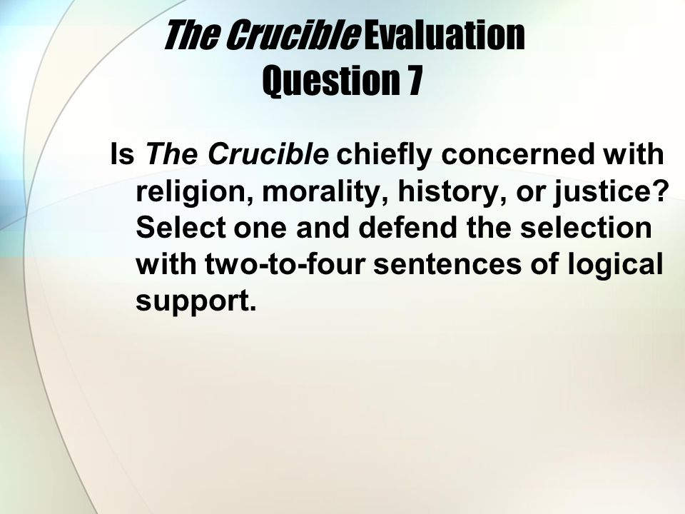 The Crucible Evaluation Question 7