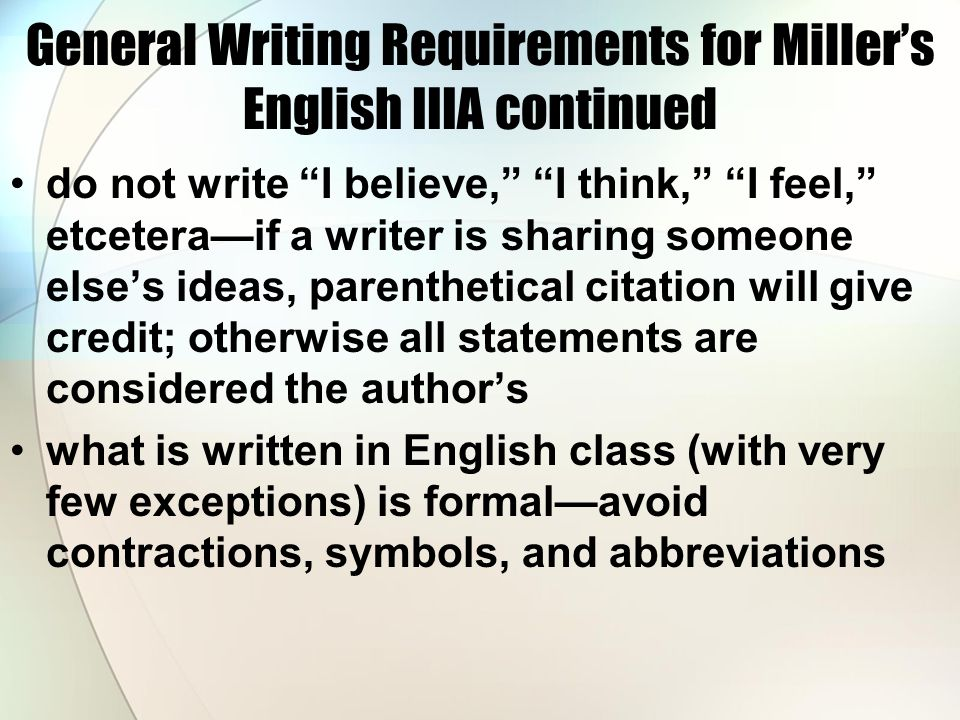 General Writing Requirements for Miller's English IIIA continued