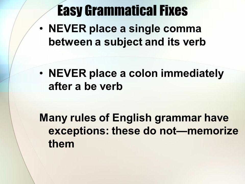 Easy Grammatical Fixes