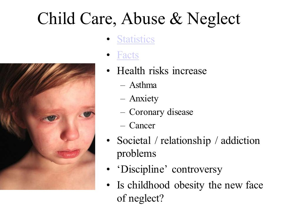 Child Care, Abuse & Neglect