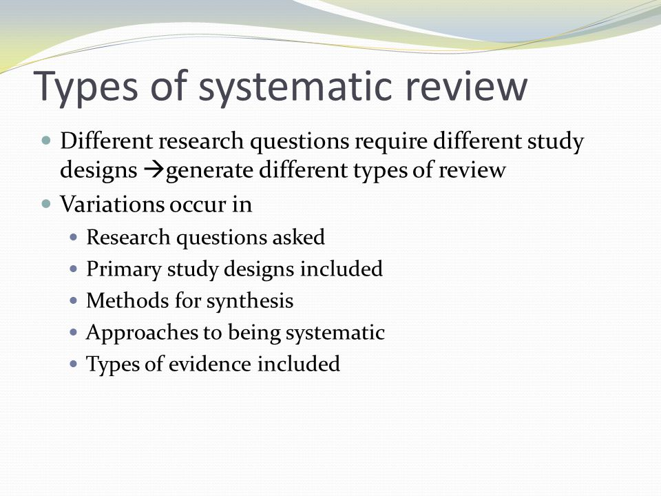 Types of systematic review