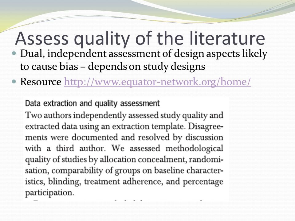 Assess quality of the literature