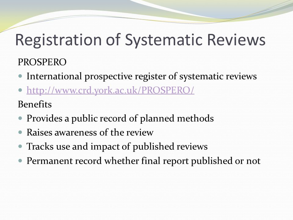 Registration of Systematic Reviews