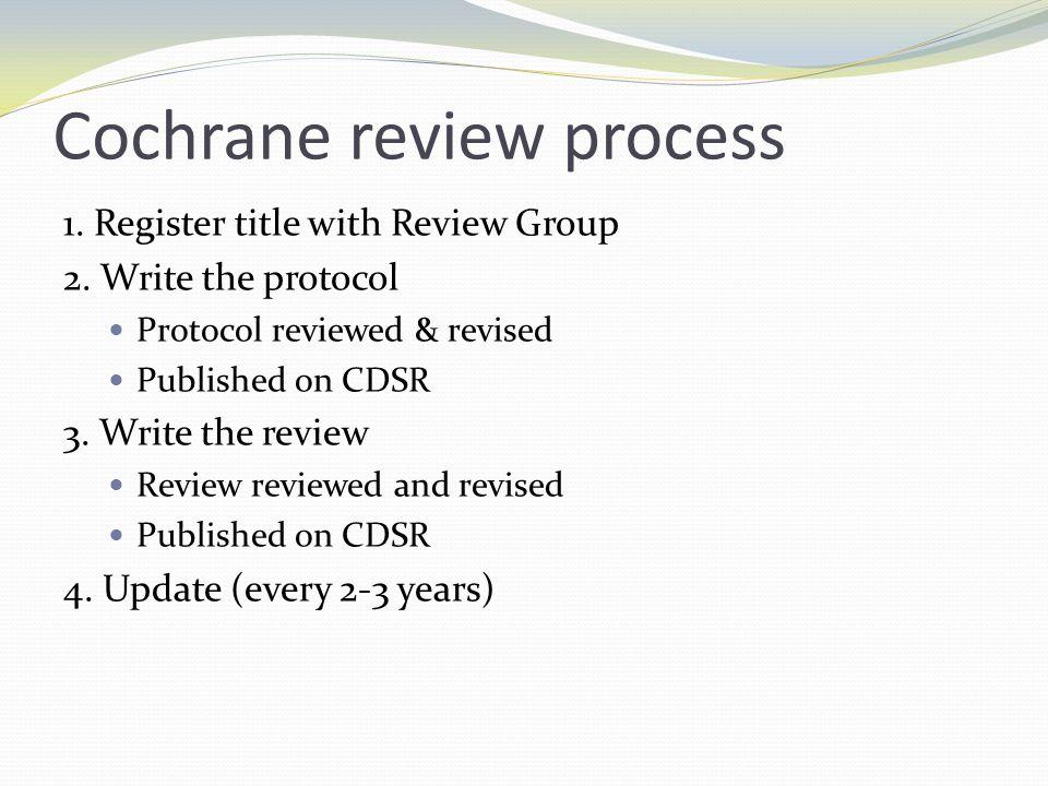 Cochrane review process