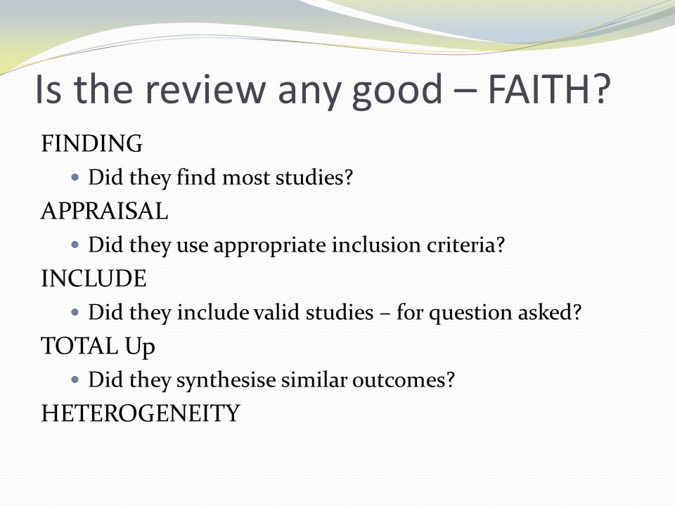 the importance of faith in validating an evidence Does religious faith contribute to better health  in these times of evidence- based medicine, it is essential that all recommendations by  there is no  evidence at all that other religious activities -- such as prayer or reading the bible  -- play a role in improving health,  but religion doesn't need medicine to validate  itself.