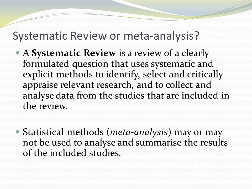 Systematic Review or meta-analysis