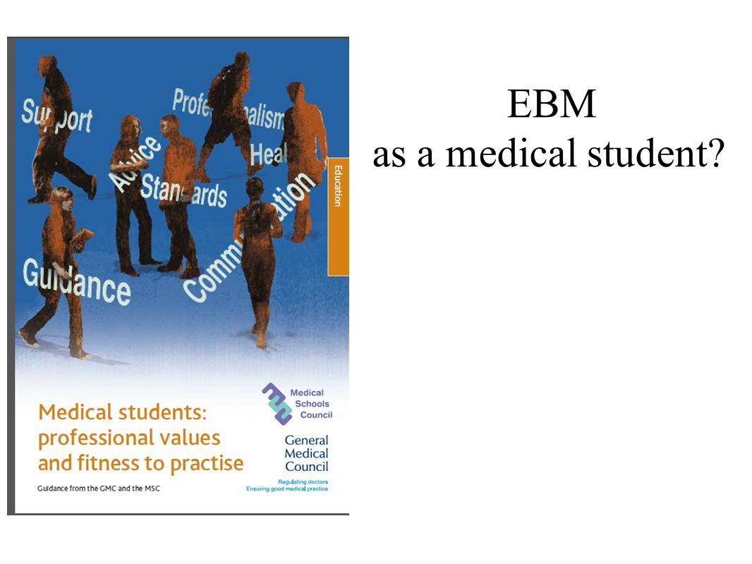 EBM as a medical student
