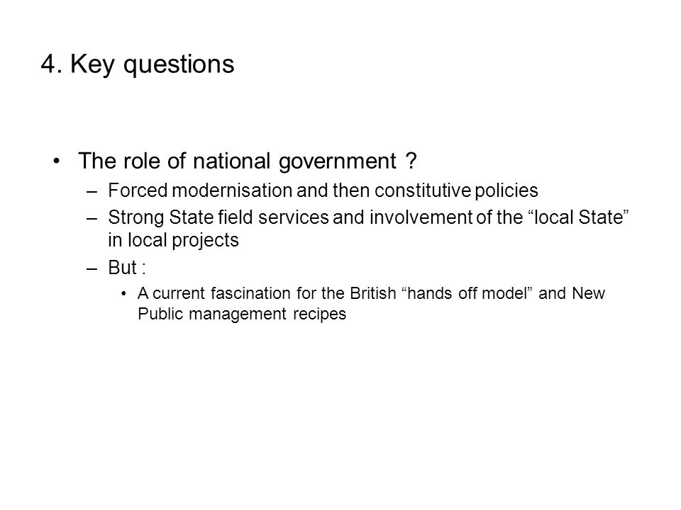4. Key questions The role of national government