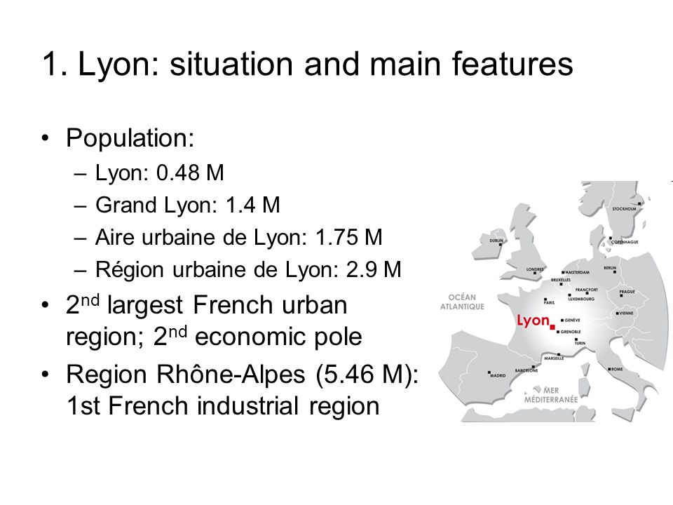1. Lyon: situation and main features