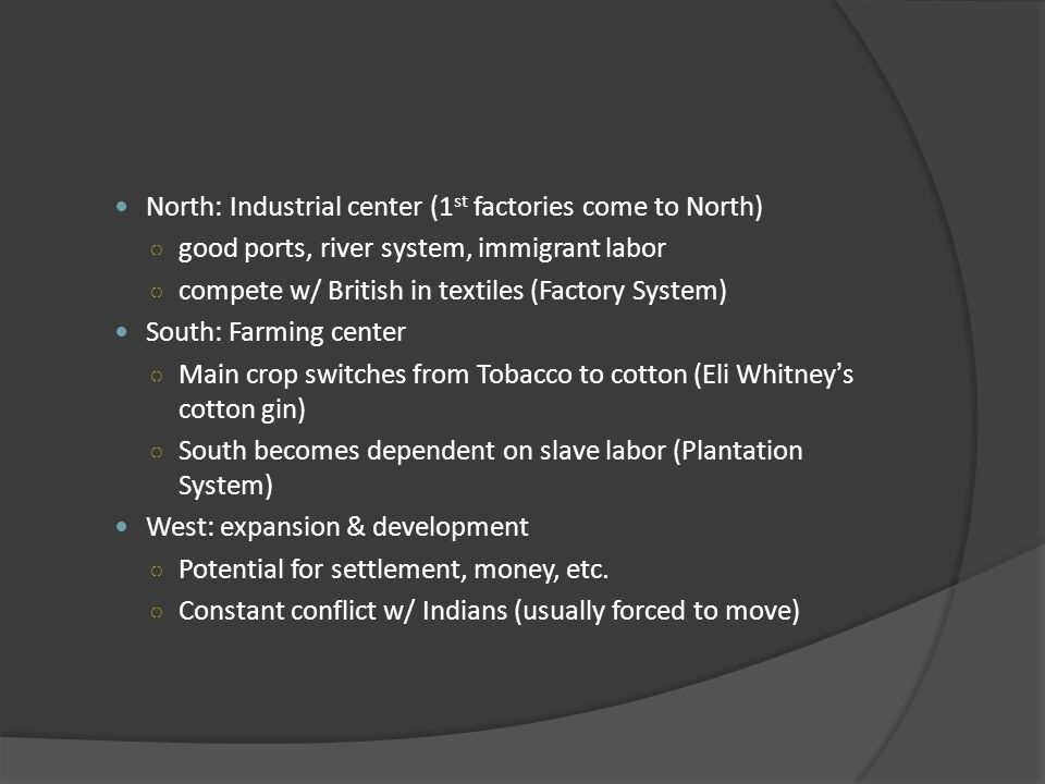 North: Industrial center (1st factories come to North)