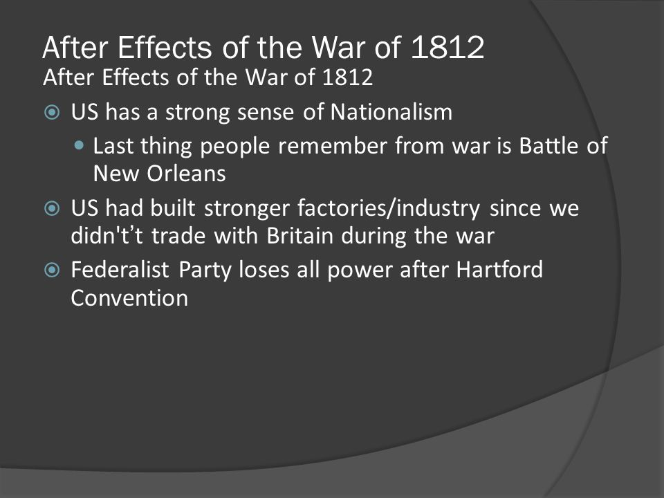 After Effects of the War of 1812
