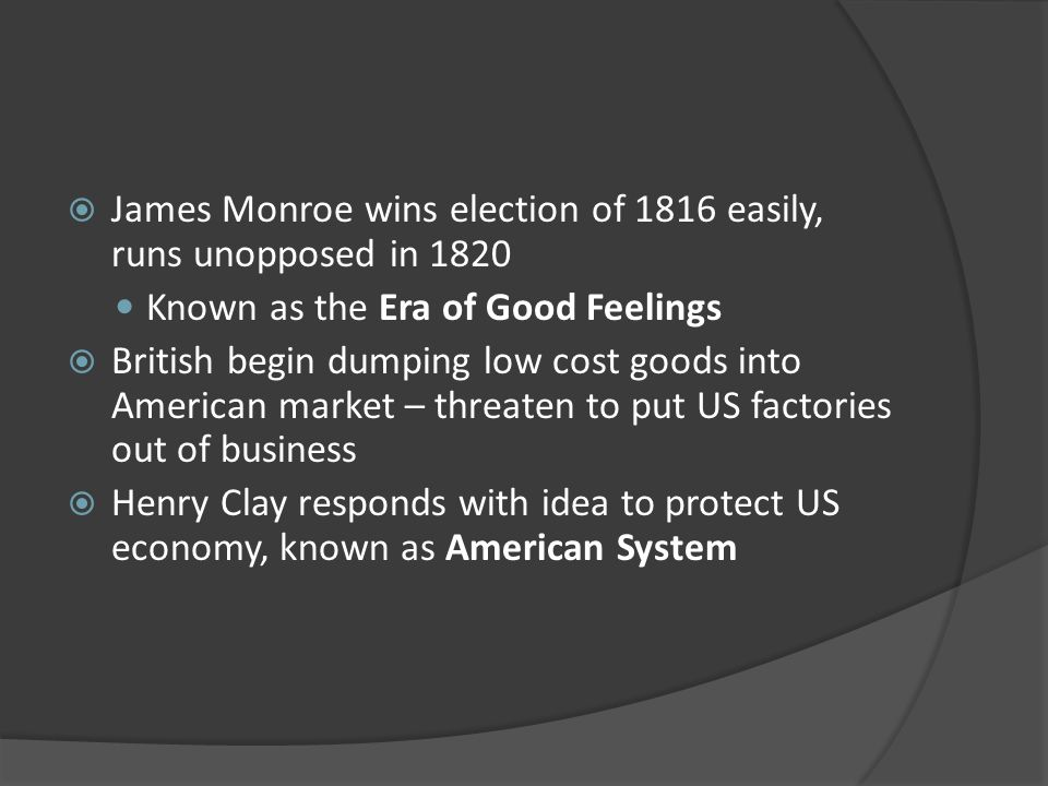 James Monroe wins election of 1816 easily, runs unopposed in 1820