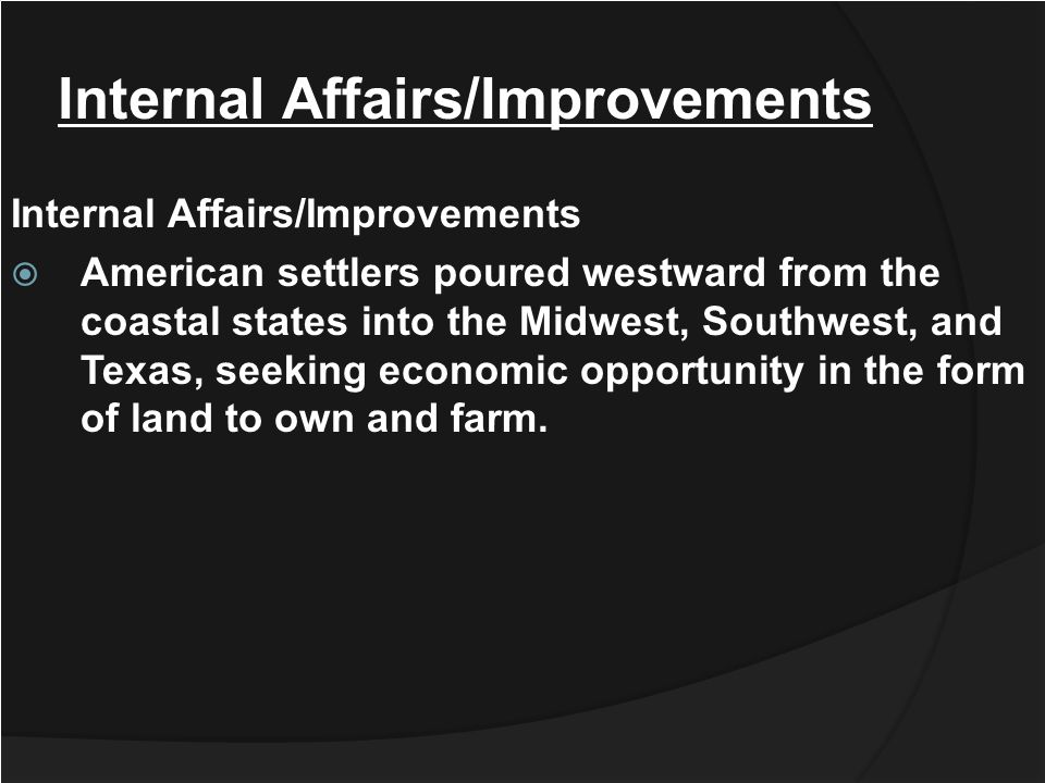 Internal Affairs/Improvements