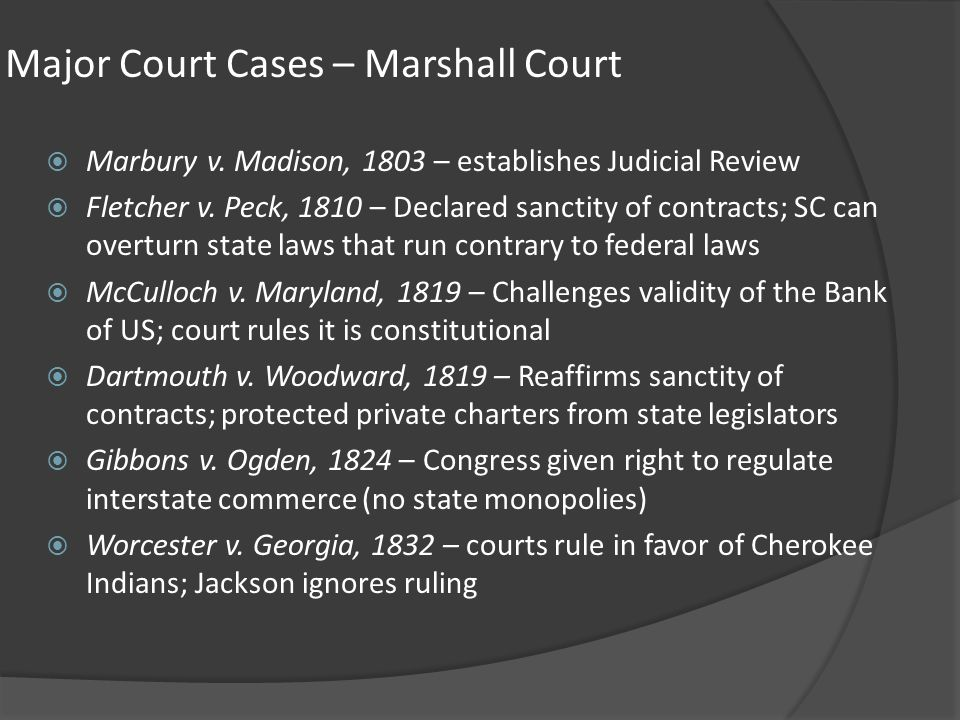 Major Court Cases – Marshall Court
