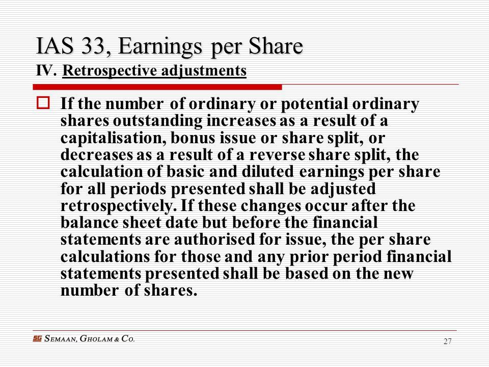 IAS 33, Earnings per Share IV. Retrospective adjustments
