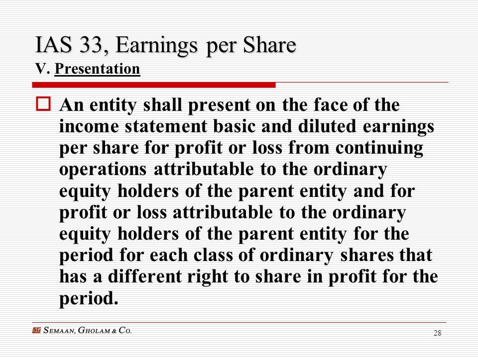 IAS 33, Earnings per Share V. Presentation