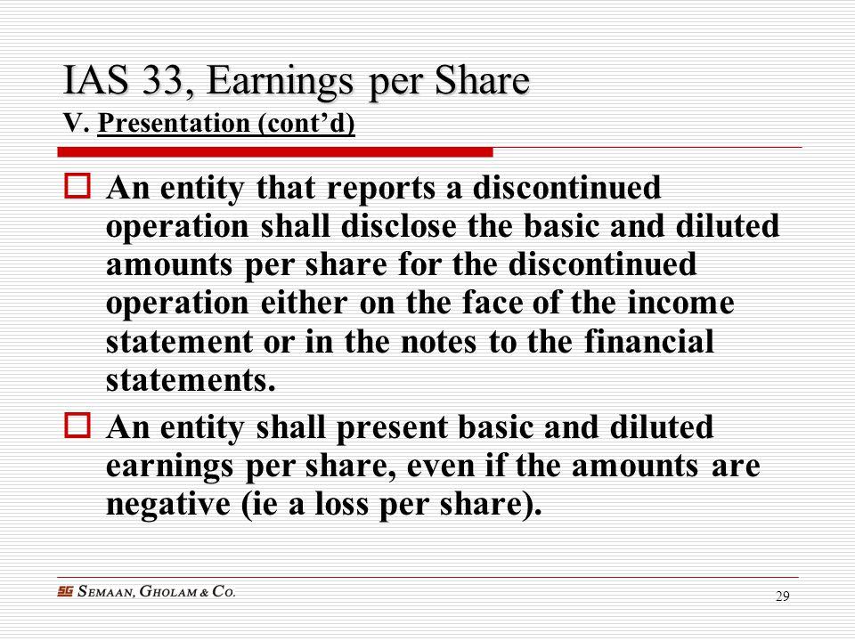 IAS 33, Earnings per Share V. Presentation (cont'd)