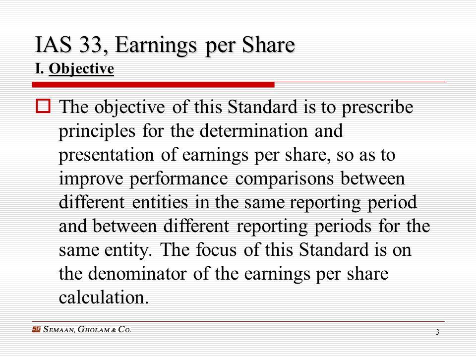 IAS 33, Earnings per Share I. Objective