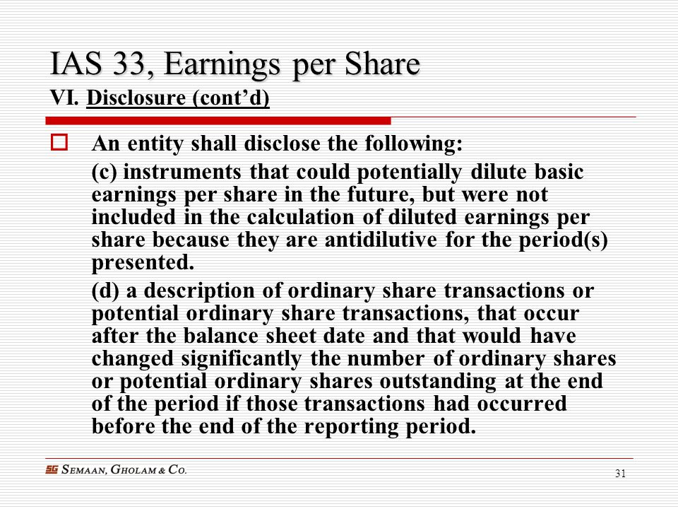 IAS 33, Earnings per Share VI. Disclosure (cont'd)