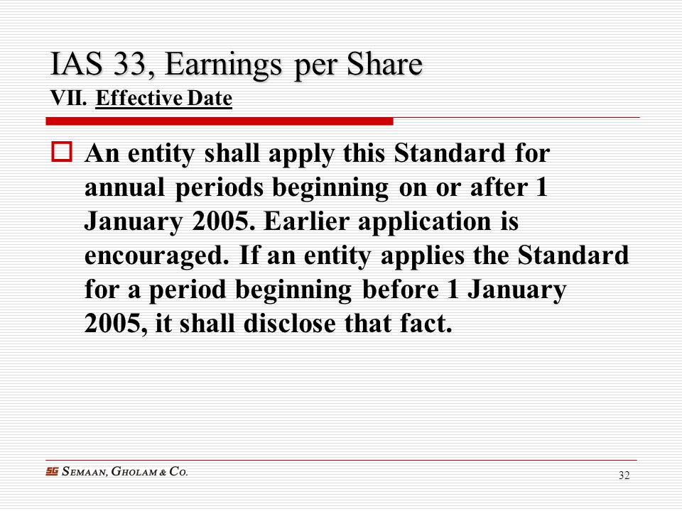 IAS 33, Earnings per Share VII. Effective Date