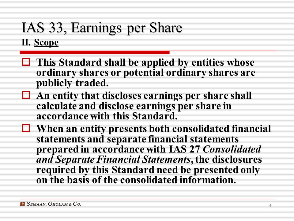 IAS 33, Earnings per Share II. Scope