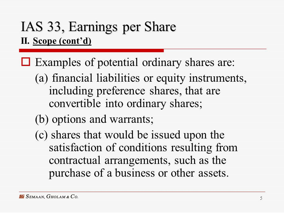 IAS 33, Earnings per Share II. Scope (cont'd)