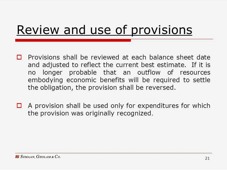 Review and use of provisions