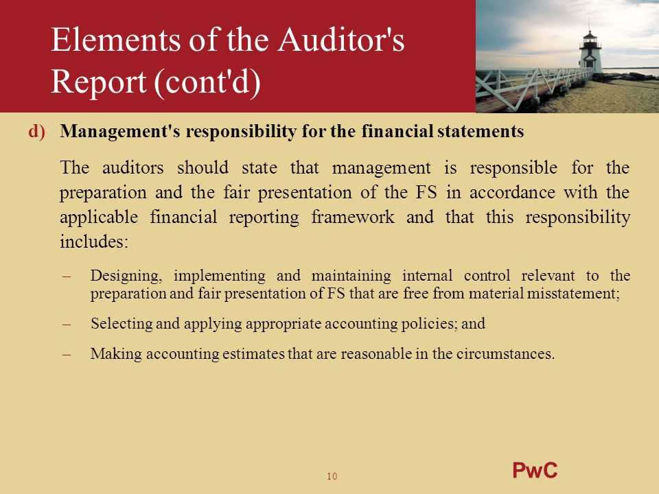 Elements of the Auditor s Report (cont d)