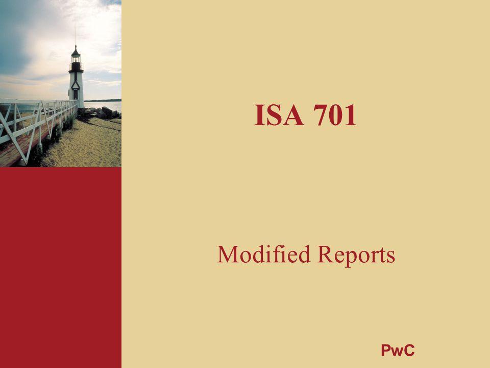 ISA 701 Modified Reports PwC