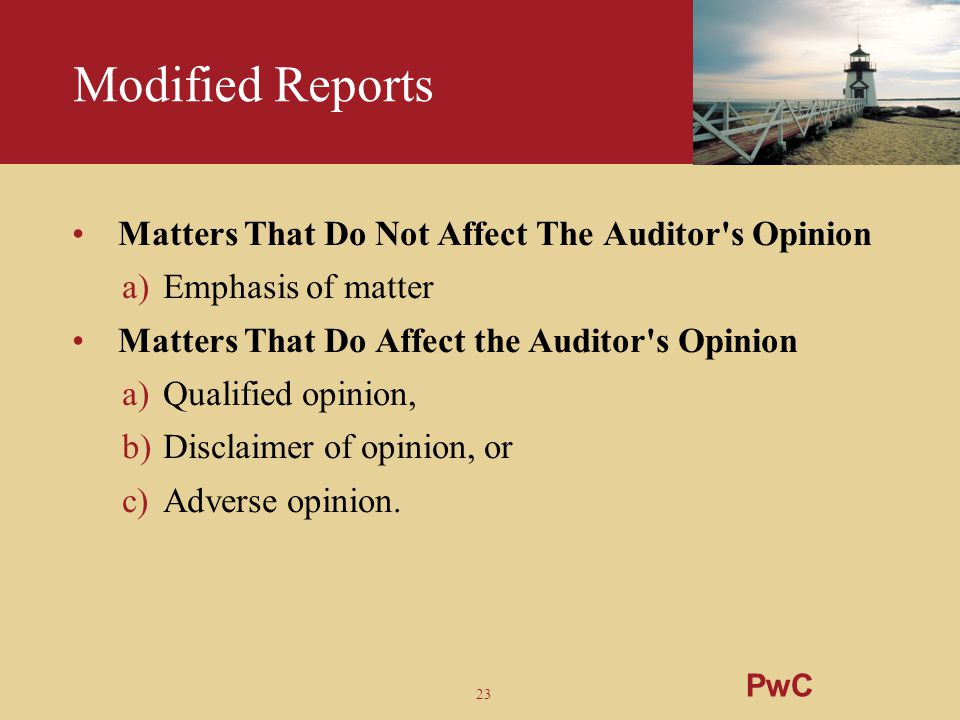 Modified Reports Matters That Do Not Affect The Auditor s Opinion