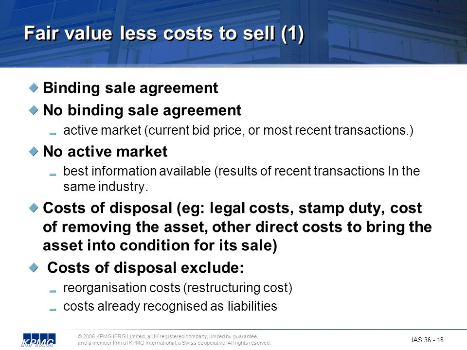 Fair value less costs to sell (1)