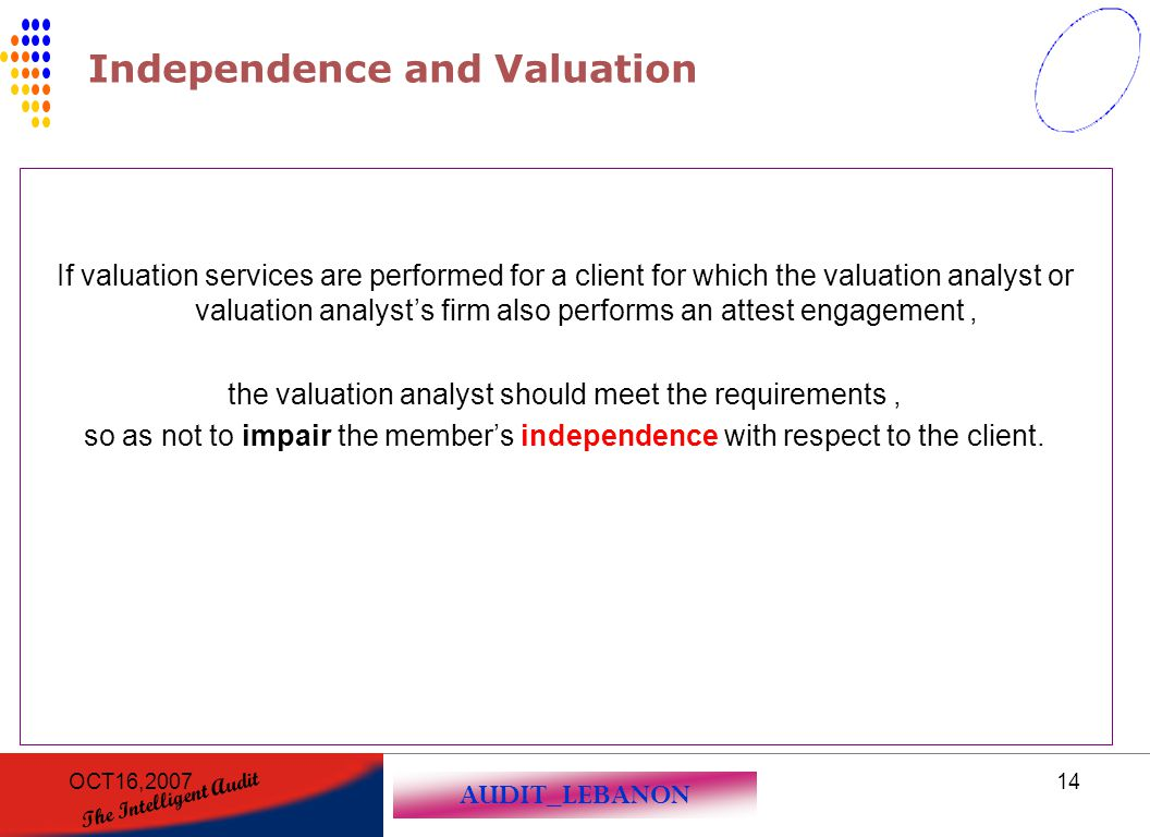Independence and Valuation