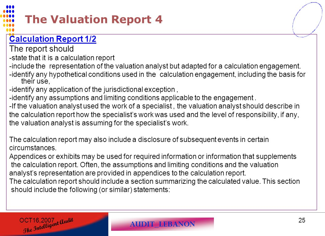 The Valuation Report 4 Calculation Report 1/2 The report should