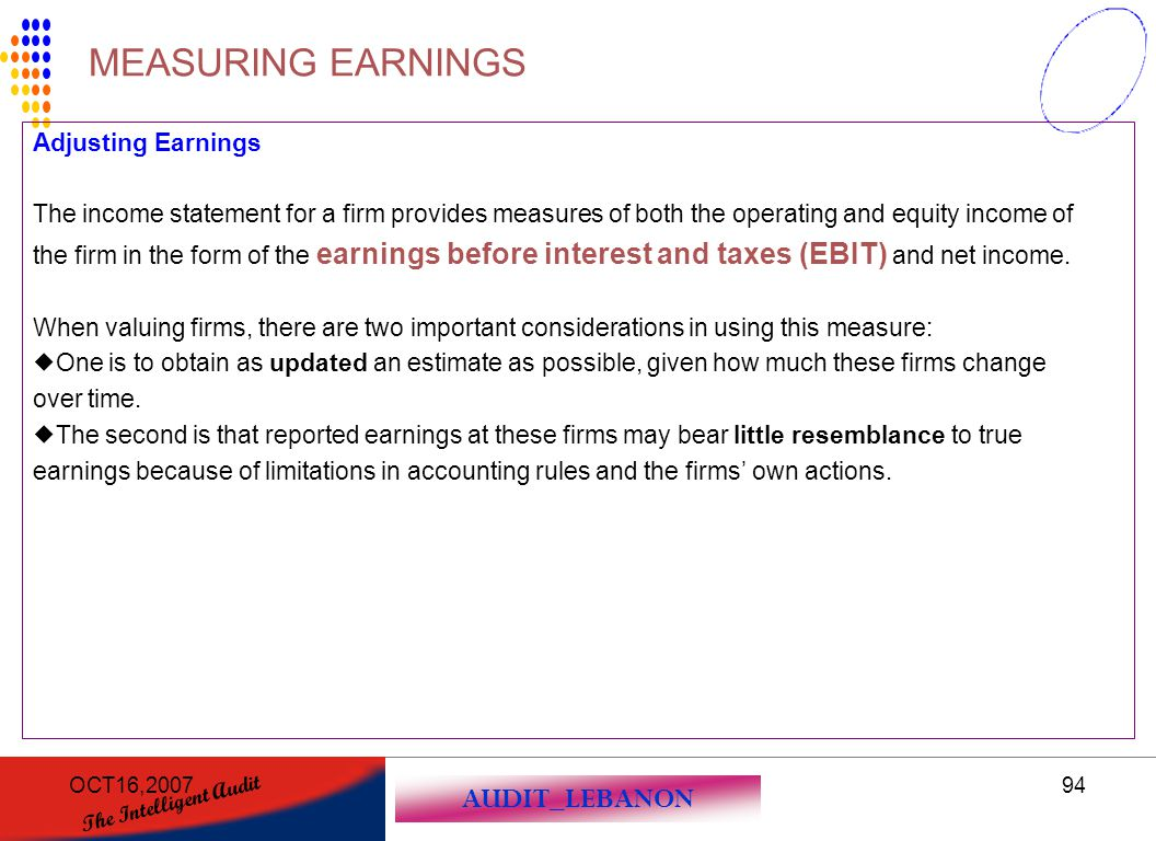 MEASURING EARNINGS Adjusting Earnings