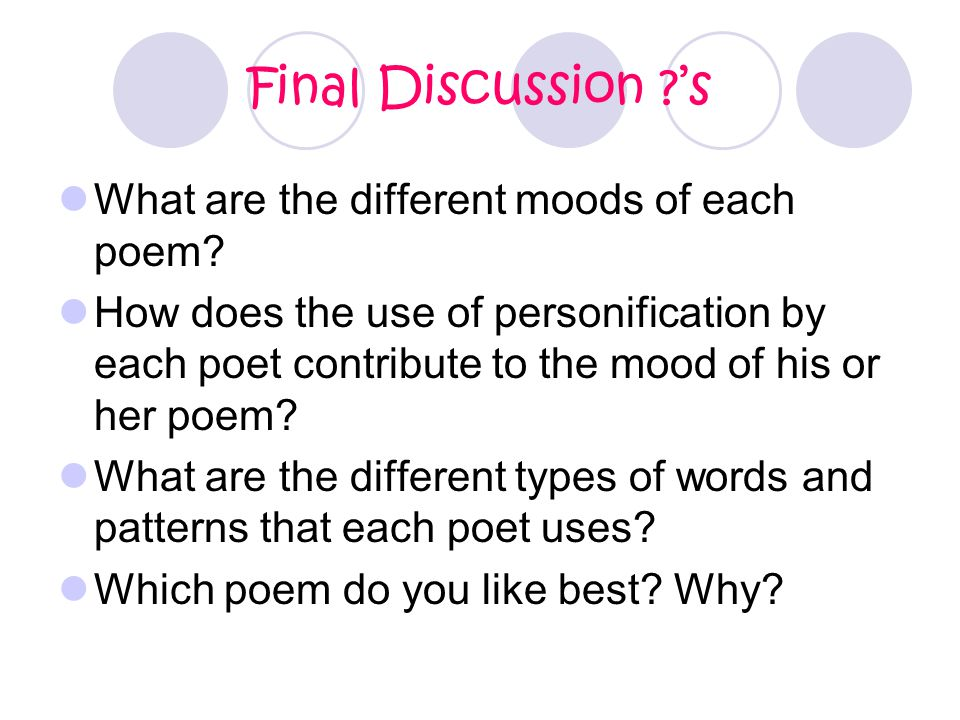 Final Discussion 's What are the different moods of each poem