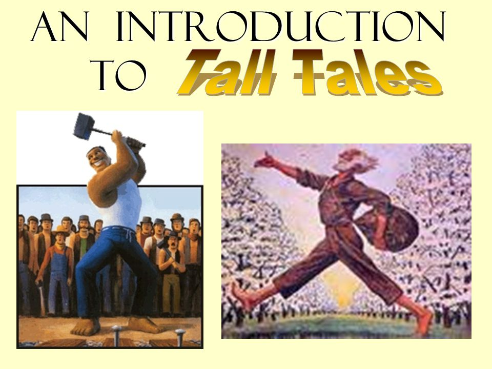 An Introduction to Tall Tales