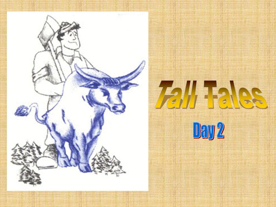 Tall Tales Day 2