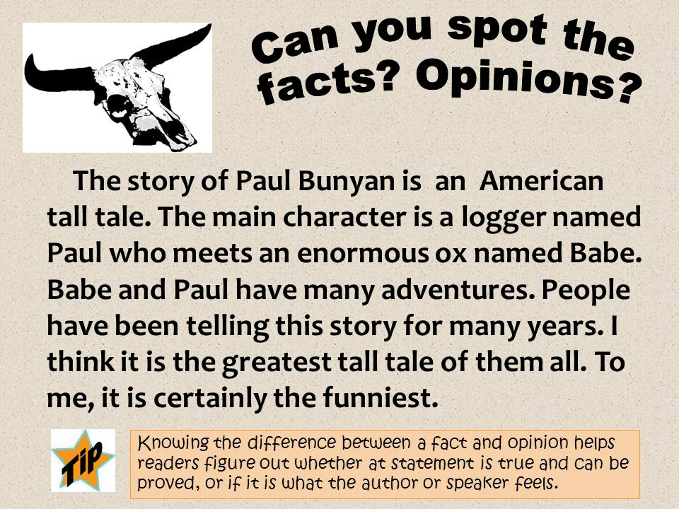 Can you spot the facts Opinions Tip
