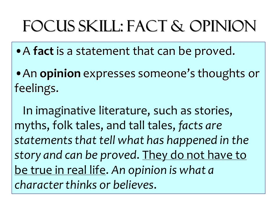 Focus Skill: Fact & Opinion