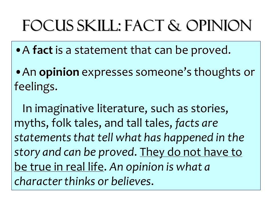 Focus Skill: Fact & Opinion