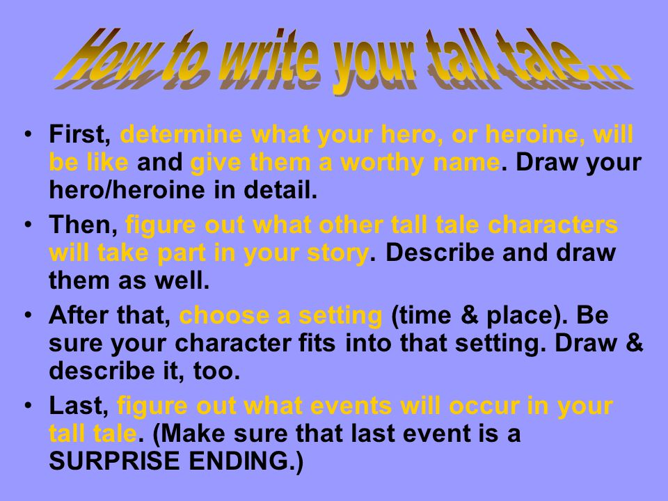 How to write your tall tale...