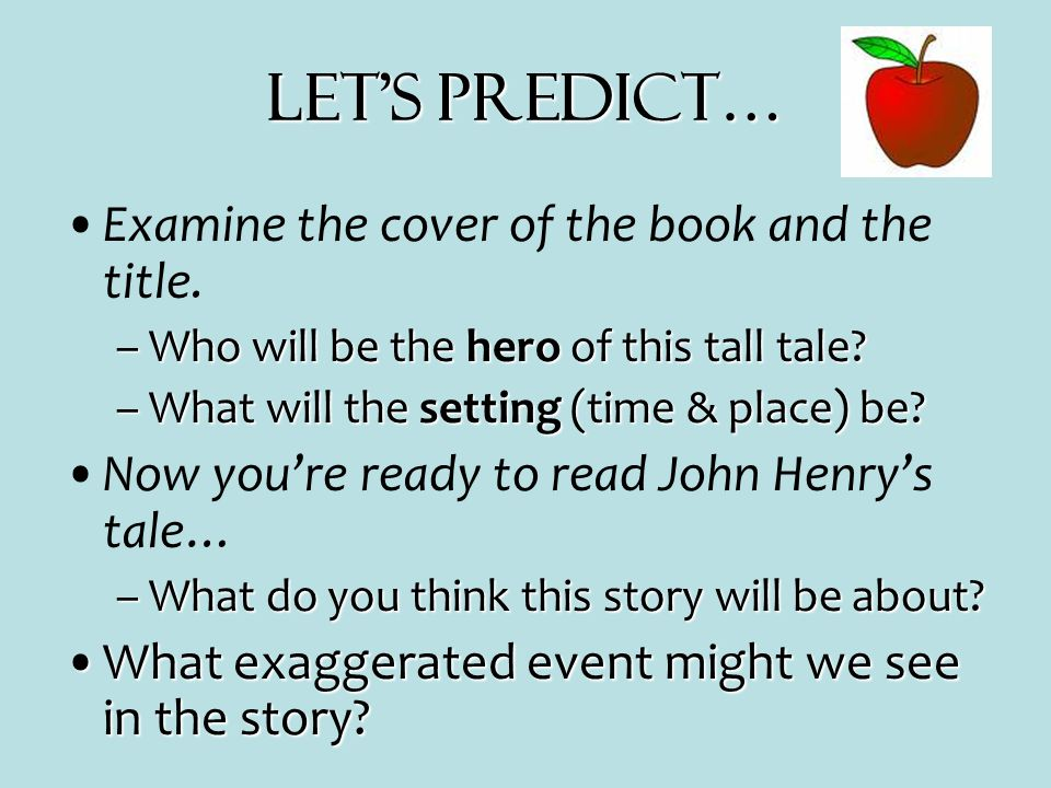 Let's Predict… Examine the cover of the book and the title.