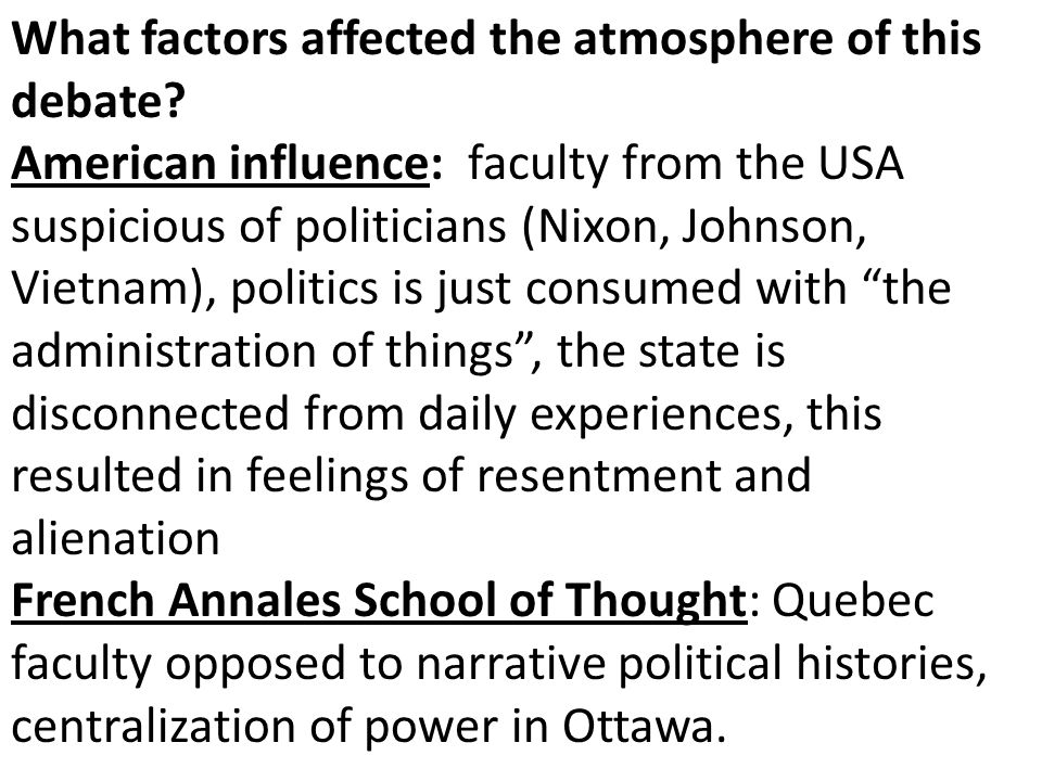 What factors affected the atmosphere of this debate